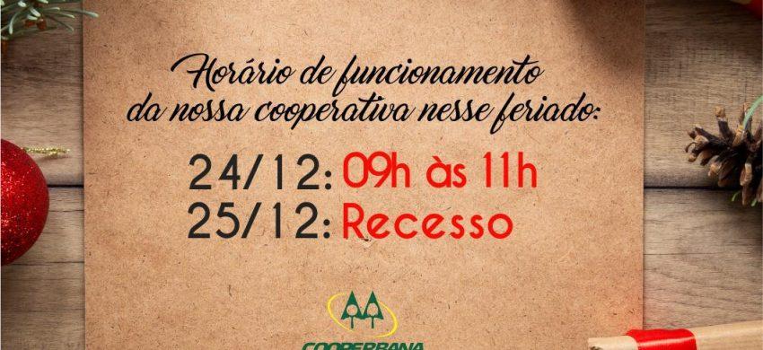 Horário de funcionamento da nossa cooperativa nesse feriado 25/12